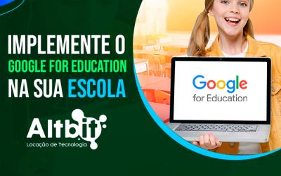Implemente o Google for Education na sua Escola