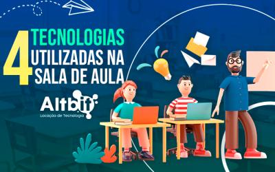 Tecnologia na educação: conheça 4 equipamentos utilizados na sala de aula